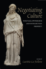 Negotiating Culture: Heritage, Ownership, and Intellectual Property Cover Image