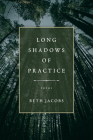 Long Shadows of Practice Cover Image