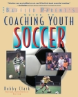 The Baffled Parent's Guide to Coaching Youth Soccer (Baffled Parent's Guides) Cover Image