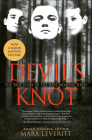 Devil's Knot: The Story of the West Memphis Three: The True Story of the West Memphis Three Cover Image