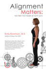 Alignment Matters: The First Five Years of Katy Says, 2nd Edition Cover Image