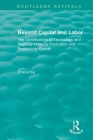 Beyond Capital and Labor: The Contributions of Technology and Regional Milieu to Production and Productivity Growth (Routledge Revivals) Cover Image