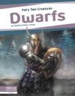 Dwarfs: Fairy Tale Creatures Cover Image