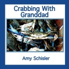 Crabbing With Granddad Cover Image