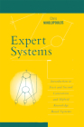 Expert Systems: Introduction to First and Second Generation and Hybrid Knowledge Based Systems Cover Image