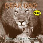 Dear Dad: Father, Friend, and Hero Cover Image