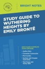 Study Guide to Wuthering Heights by Emily Brontë Cover Image
