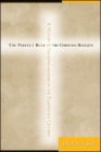 The Perfect Rule of the Christian Religion: A History of Sandemanianism in the Eighteenth Century Cover Image