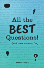 All the Best Questions!: And Some Answers, Too Cover Image