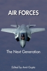 Air Forces: The Next Generation Cover Image