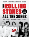 The Rolling Stones All the Songs Expanded Edition: The Story Behind Every Track Cover Image
