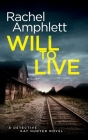 Will to Live (Detective Kay Hunter #2) Cover Image