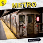 Metro: Subway (Transportation and Me!) Cover Image