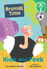 Hide and Peek (Animal Time: Time to Read, Level 1) Cover Image