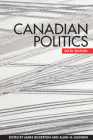Canadian Politics, Sixth Edition Cover Image