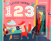 Little Lacers: 123: Lace & Learn Your First Numbers! Cover Image