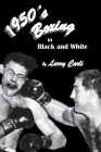 1950's Boxing in Black and White Cover Image