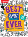 Best Hidden Pictures Puzzles EVER: The Ultimate Collection of America's Favorite Puzzle (Highlights Hidden Pictures) Cover Image