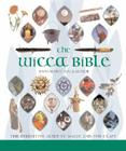 The Wicca Bible, 2: The Definitive Guide to Magic and the Craft Cover Image