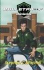 Bulletproof: Origins Cover Image