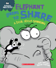 Elephant Learns to Share (Behavior Matters): A Book about Sharing Cover Image