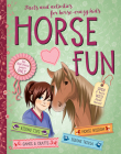 Horse Fun: Facts and Activities for Horse-Crazy Kids Cover Image