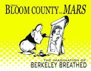 From Bloom County to Mars: The Imagination of Berkeley Breathed Cover Image