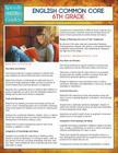 English Common Core 6th Grade (Speedy Study Guides) Cover Image