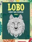 Libros para colorear - Letra grande - Animal - Lobo Cover Image