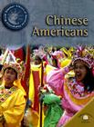 Chinese Americans (World Almanac Library of American Immigration) Cover Image