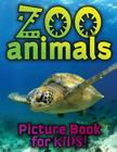 Zoo Animals Picture Book for Kids Cover Image