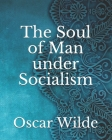 The Soul of Man under Socialism Cover Image