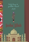 Insha'Allah Daily Diary And Gratitude Diary: Achieve Your Goals By Planning With This Daily Islamic Organiser Cover Image
