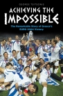 Achieving the Impossible - the Remarkable Story of Greece's EURO 2004 Victory Cover Image