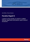 Paradise Regain'd: a poem in four books; to which is added Samson Agonistes and poems upon several occasions Cover Image