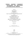 Federal Maritime Commission management and regulation of international shipping Cover Image