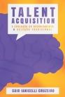 Talent Acquisition: A evolução do Recrutamento & Seleção tradicional Cover Image