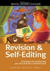 Write Great Fiction Revision and Self-Editing Cover Image
