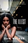 The Illest: A Novella Cover Image