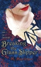 Breaking the Glass Slipper (hardcover) Cover Image