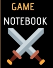 Game Notebook: Log book for games with index 8,5X11 INCHES, 101 pages. Cover Image