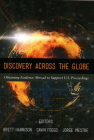 Discovery Across the Globe: Obtaining Evidence Abroad to Support U.S. Proceedings Cover Image