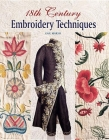 18th Century Embroidery Techniques Cover Image