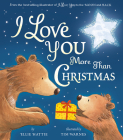 I Love You More Than Christmas Cover Image