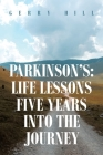 Parkinson's: Life Lessons Five Years into the Journey Cover Image