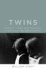 Twins: Superstitions and Marvels, Fantasies and Experiments Cover Image