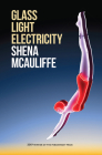 Glass, Light, and Electricity: Essays (Permafrost Prize Series) Cover Image