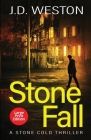 Stone Fall: A British Action Crime Thriller Cover Image