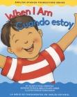 When I Am/Cuando Estoy Cover Image