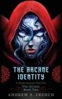 The Arcane Identity Cover Image